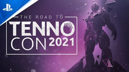 Warframe - Road to TennoCon 2021 | PS4