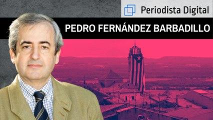 """Pedro Fernández Barbadillo: """"Es lamentable el apoyo de los obispos catalanes a los indultos"""""""