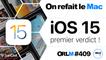 iOS 15, premier verdict ! | ORLM-409