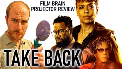 Take Back (REVIEW) | Projector
