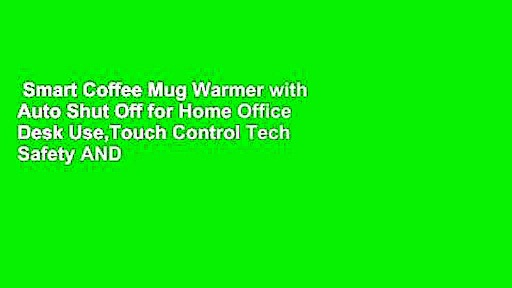 Smart Coffee Mug Warmer with Auto Shut Off for Home Office Desk Use,Touch Control Tech Safety AND