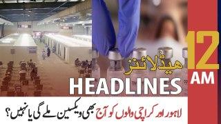 ARY News Headlines   12 AM   21 June 2021