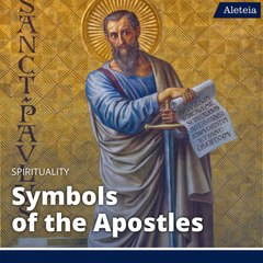 What do the Symbols of the Apostles Mean?