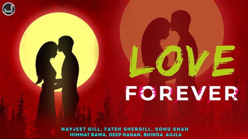 Love Forever   Navjeet Gill   Fateh Shergill   Bhinda Aujla   Sonu Shah   Deep Gagan   Japas Music