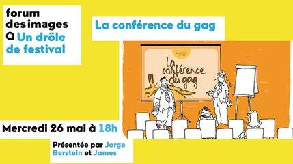 UN DRÔLE DE FESTIVAL 2021 - La Conférence du gag