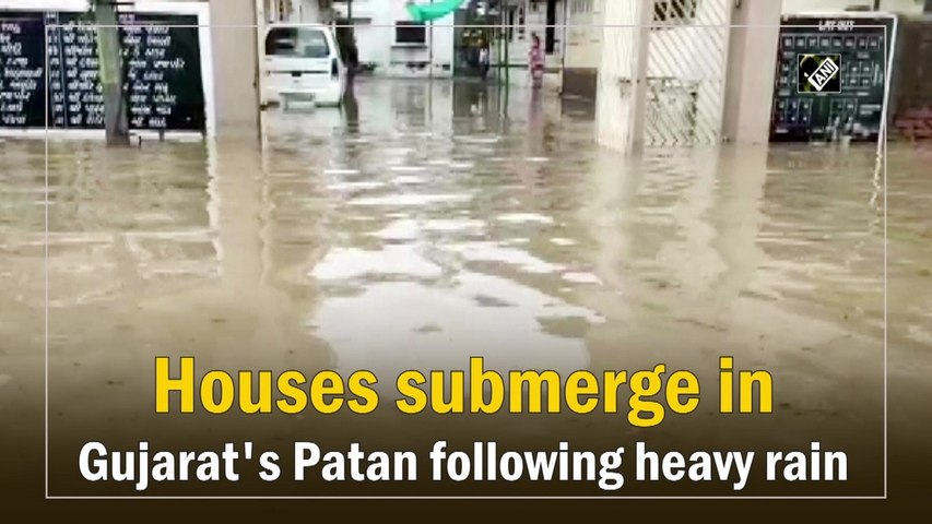 Houses submerge in Gujarat's Patan following heavy rain