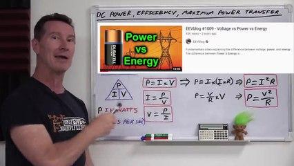 EEVblog 1401 - DC Power, Efficiency, & Maximum Power Transfer Theory