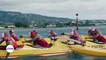 Polynésie Française - Les coulisses des courses de Va'a