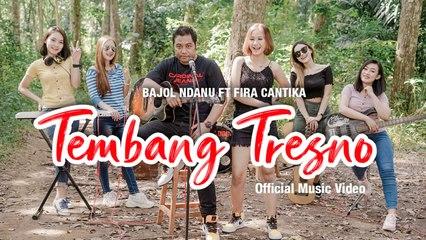 Bajol Ndanu Ft. Fira Cantika - Tembang Tresno (Official Music Video)   KENTRUNG