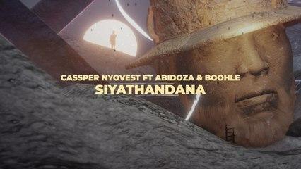 Cassper Nyovest - Siyathandana