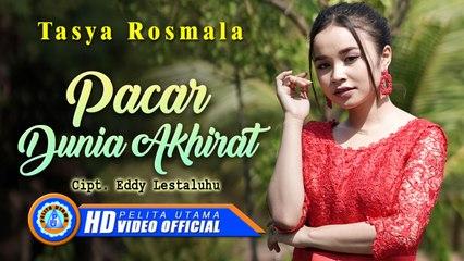 Tasya Rosmala - PACAR DUNIA AKHIRAT (Official Music Video)
