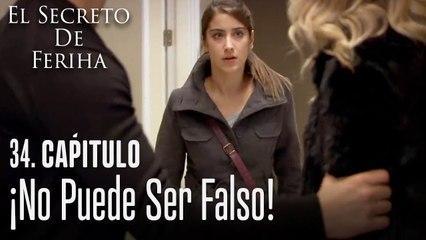 ¡No puede ser falso! - El Secreto De Feriha Capítulo 34 En Español