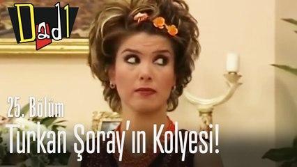 Türkan Şoray'ın kolyesi! - Dadı 25. Bölüm