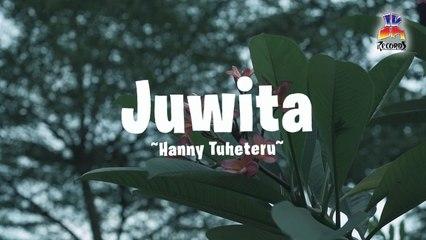 Hanny Tuheteru - Juwita (Official Lyric Video)