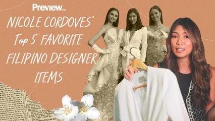 Nicole Cordoves' Top 5 Favorite Filipino Designer Items    Designer Favorites   PREVIEW