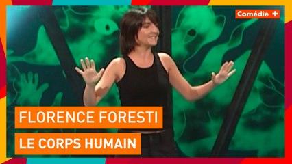Florence Foresti - Le corps humain - Comédie+
