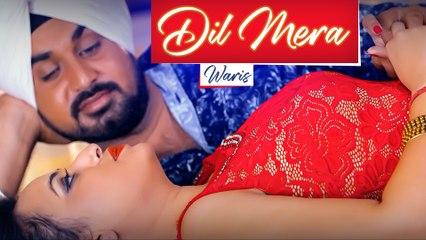 Dil mera   Waris   New Punjabi Song 2021   Japas Music