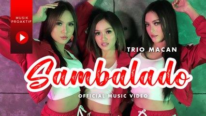 Trio Macan - Sambalado (Official Music Video)