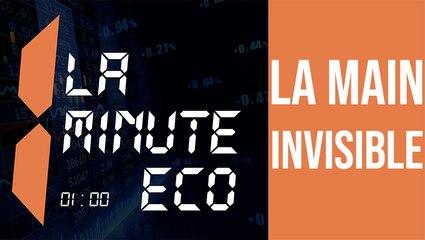 La Minute éco : La  main invisible