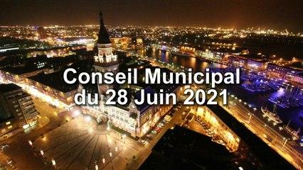 Conseil Municipal de la Ville de Dunkerque du 28 Juin  2021 (Replay)