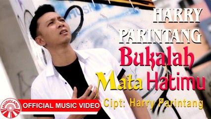 Harry Parintang - Bukalah Mata Hatimu [Official Music Video HD]