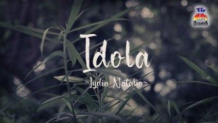 Lydia Natalia - Idola (Official Lyric Video)