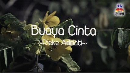 Rieke Adriati - Buaya Cinta (Official Lyric Video)