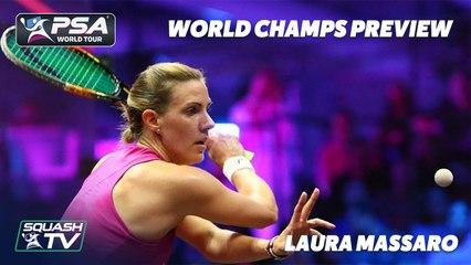Squash: Laura Massaro - 2020/21 World Champs Preview