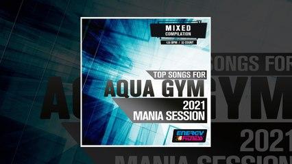 E4F - Top Songs For Aqua Gym 2021 Mania Session - Fitness & Music 2021
