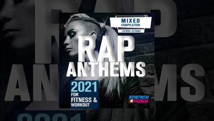 E4F - Rap Anthems 2021 For Fitness & Workout - Fitness & Music 2021