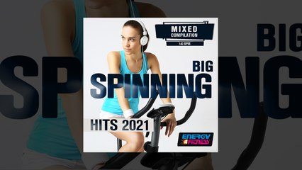 E4F - Big Spinning Hits 2021 - Fitness & Music 2021