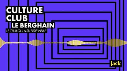 Culture Club #6 - Le Berghain : le club qui a su dire « nein » !