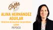 Coffee Break - Alina Hernández - Pepsico