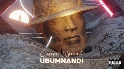 Cassper Nyovest - Ubumnandi