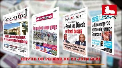 REVUE DE PRESSE CAMEROUNAISE DU 30 JUIN 2021