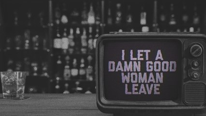 Riley Green - I Let A Damn Good Woman Leave