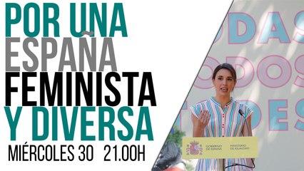 Juan Carlos Monedero: Por una España feminista y diversa - En la Frontera, 30 de junio de 2021
