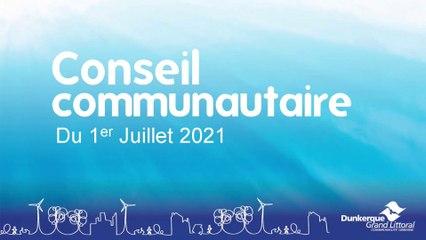 Conseil de la Communauté Urbaine de Dunkerque du Jeudi 1er Juillet 2021 (Replay)