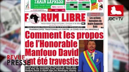 REVUE DE PRESSE CAMEROUNAISE DU 02 JUILLET 2021