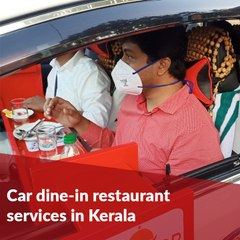 Kerala introduces car dine-in service at restaurants