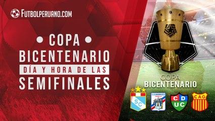 Copa Bicentenario 2021: fecha y hora de los partidos de semifinales