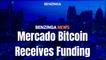 Mercado Bitcoin Receives Funding