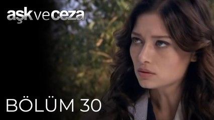 Aşk ve Ceza   30.Bölüm