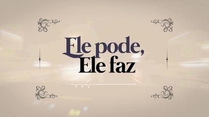 Eli Soares - Ele Pode, Ele Faz