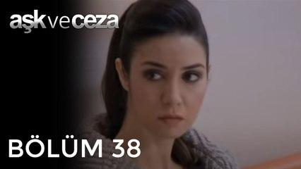 Aşk ve Ceza   38.Bölüm