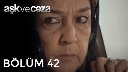Aşk ve Ceza   42.Bölüm
