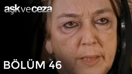 Aşk ve Ceza   46.Bölüm