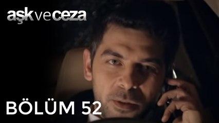 Aşk ve Ceza   52.Bölüm