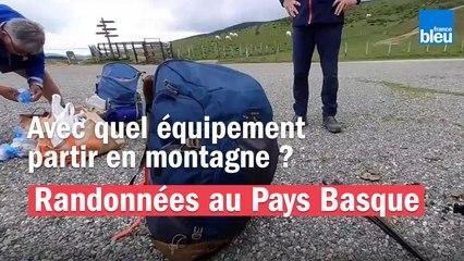 Randonnées au Pays Basque - Prévention 1 : l'équipement