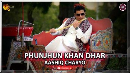 Phunjhun Khan Dhar   Aashiq Charyo   Super Hit Sindhi Song   Sindhi Gaana